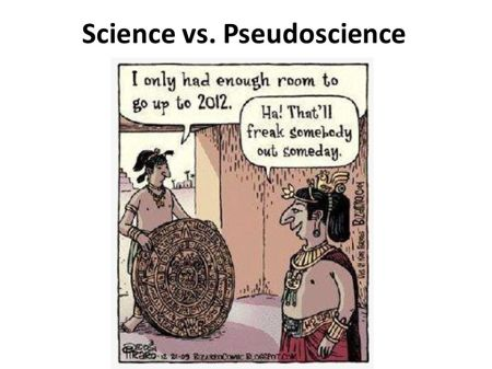 Science vs. Pseudoscience